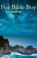For Bible Boy by pandabuur