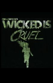 WICKED is cruel by Luv_the_TARDIS