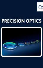 Precision Optics by opticaindia02