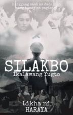 Silakbo by ApoNiMaguayan