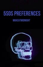 5SOS preferences by MukeAtMidnight