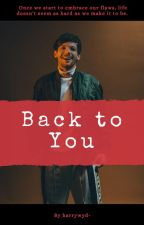 Back To You || Larry by harrywyd-