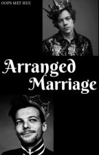 Arranged Marriage (Larry Stylinson) by OopsMetHii