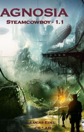 Agnosia - Steamcowboy 1.1 - LESEPROBE by LucEdel