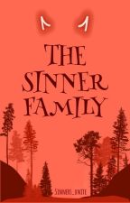 The Sinner Family by Sinners_unite