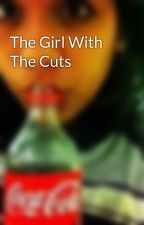 The Girl With The Cuts by ilysmas