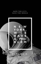 New York, We Have a Problem by Nau2014