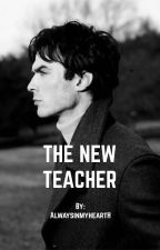 The new teacher by AlwaysinmyheartH