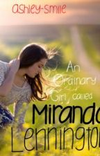 An Ordinary Girl called Miranda Lennington by ashley-smile