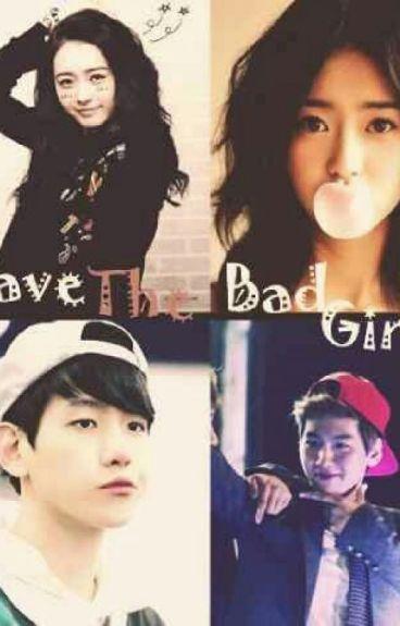 save the bad girl