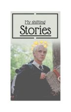 My shifting stories by MollieMae912