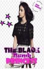 The Black Numb Princess [UNDER EDITING] by EyarRaye