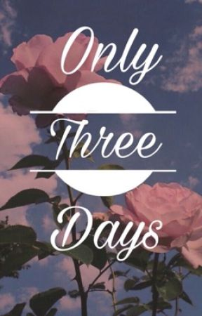 Only three days  by _Sezaaa28_