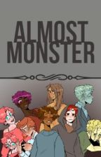 Almost Monster (Yandere!Monsters x Reader) by UnnaturalSouls