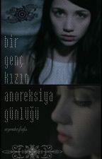 Bir Genç Kızın Anoreksiya Günlüğü by queenoflosers