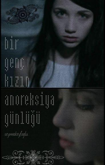 Bir Genç Kızın Anoreksiya Günlüğü