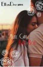 Mute Girl, Bad Boy by EllasDreams