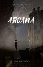 Arcana by starrcreekpress