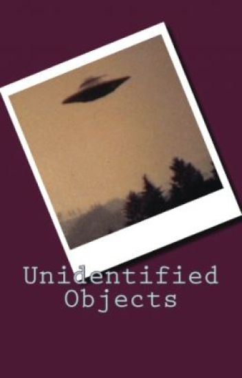 Unidentified Objects