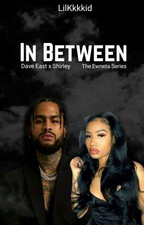 In Between|Dave East by LilKkkkid