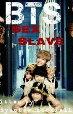 BTS Sex Slave by JaneHakunaMatata