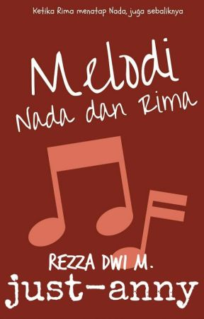 Melodi Nada Dan Rima 5 5 End 1 Melodi Pertama Nada Wattpad