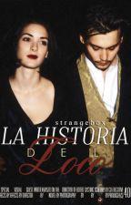 La Historia del Loco by strangebox