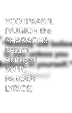 ygotpraspl yugioh the pharaohs return abridged song parody lyrics - 12 Days Of Christmas Song Lyrics