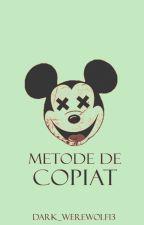 Metode de copiat√ by Dark_werewolf13