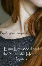 Luna Lovegood is a... WHAT? (a Harry Potter/Draco Malfoy story) by tanika_loves_BAM_1D