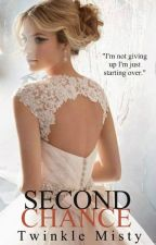 SECOND CHANCES by twimis23