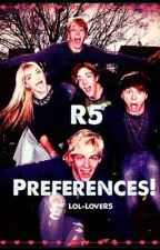 R5 Preferences by Lolz_LoveR5