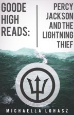 Goode High Reads: Percy Jackson and The Lightning Thief by Its_Michaella