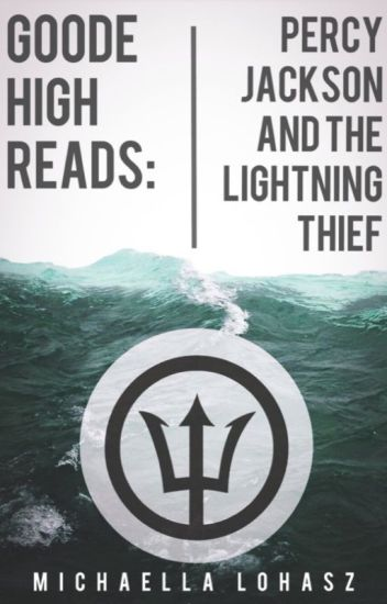 Goode High Reads: Percy Jackson and The Lightning Thief