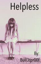 Helpless // Emma Blackery, Luke Cutforth & Patty Walters by Bull3tpr00f