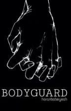 Bodyguard | H.S by horanbabeyeah
