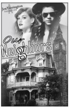 Our Neighbors by JenYarrington