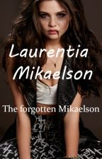 The Forgotten Mikaelson by Luucy_LB