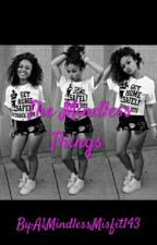 The Mindless Things(Mindless Behavior Love Story) by A1MindlessMisfit143