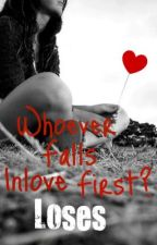 Whoever Falls In Love First? Loses by fairytalesareshiiit