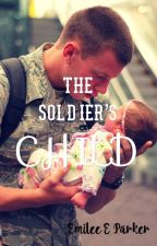 The Soldier's Child by emileeparker
