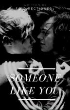 Someone Like You. (OS) by So_Directioner1
