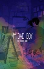 MY BAD BOY[CONTINUE] by chixame