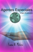AGENTES ESPECIALES 2 viaje al pasado by fiama-montero