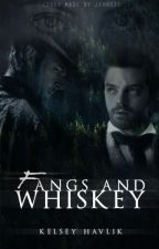 Fangs and Whiskey [TBK Series: Book One] by TR304_