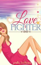 DIOSAS: LOVE FIGHTER (Completed) by prettyAeaea