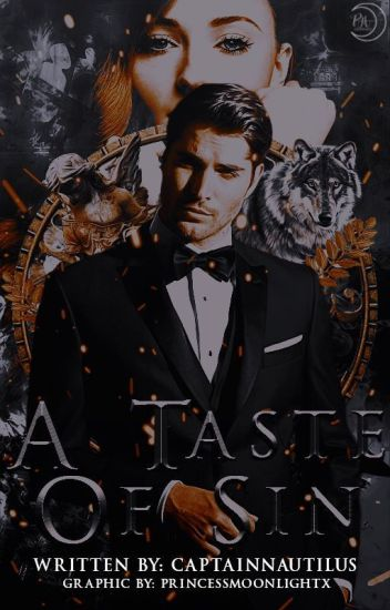 A Taste of Sin |Unedited| {Completed} A.K.A Wolf Prison