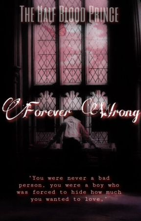 Forever Wrong - Book 3 (Draco Malfoy) by calliebby