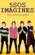 5SOS Imagines by 5seconds-of-imagines