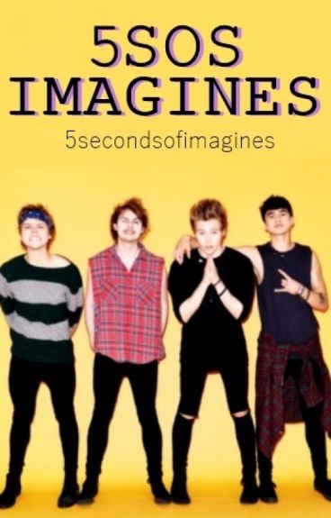5SOS Imagines